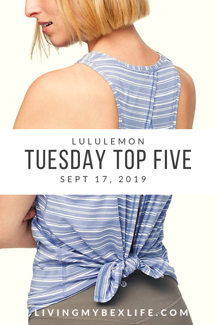 lululemon Tuesday Top 5 (9/17/19)