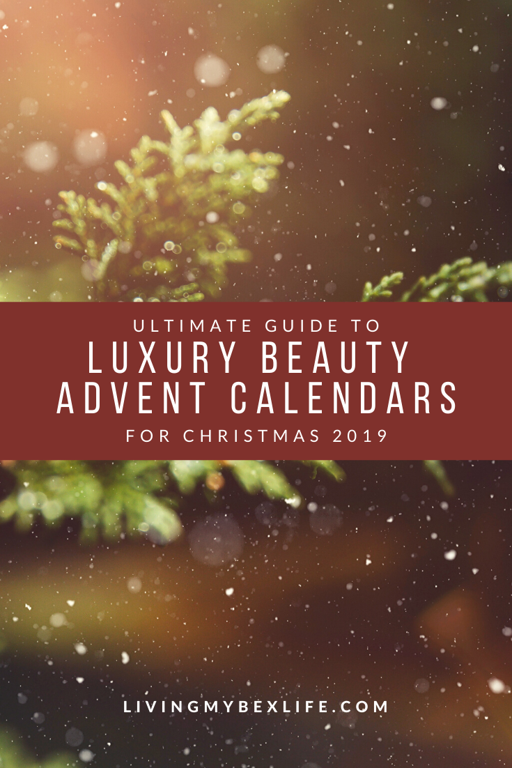 Ultimate Guide: Luxury Beauty Advent Calendars for Christmas 2019