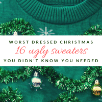 Worst Dressed Christmas: 16 Ugly Holiday Sweaters You Didn't Know You Needed